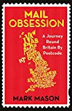 Mail Obsession: A Journey Round Britain by Postcode cover image