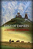 Rayfield, Donald: Edge of Empires: A History of Georgia