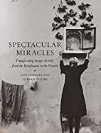 Spectacular Miracles: Transforming Images in…