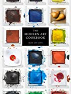 The Modern Art Cookbook by Mary Ann Caws