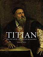 Titian: And the End of the Venetian…