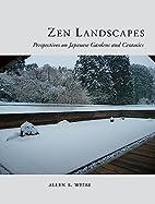 Zen Landscapes: Perspectives on Japanese…