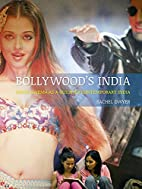 Bollywood's India: Hindi Cinema as a…