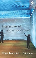 Interactive Art and Embodiment: The Implicit…