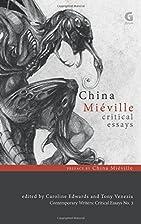 China Miéville: Critical Essays…