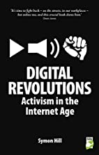 Digital Revolutions: Activism in the…