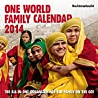 The One World Family Calendar 2014 (One…