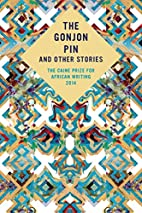 The Gonjon Pin and other Stories by Caine…