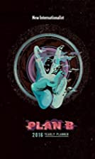 Plan B Diary 2016 by Stephanie Morison