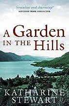 Garden in the Hills by Katharine Stewart
