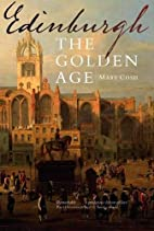 Edinburgh: The Golden Age by Mary Cosh