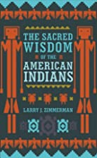 The Sacred Wisdom of the American Indians by…