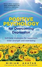Positive Psychology for Overcoming…
