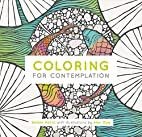 Coloring For Contemplation Pocket Edition…