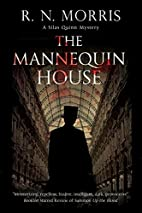 The Mannequin House (The Silas Quinn) by R.…