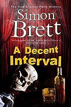 A Decent Interval (Charles Paris) by Simon…