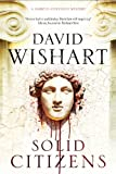 Wishart, David: Solid Citizens (A Marcus Corvinus Mystery)