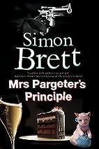 Mrs Pargeter's Principle: A cozy…