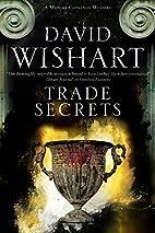 Trade Secrets by David Wishart
