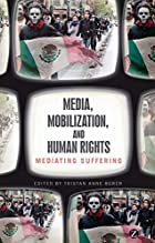 Media Mobilization & Human Rights Mediat by…