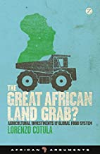 The Great African Land Grab?: Agricultural…