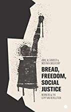 Bread, Freedom, Social Justice: Workers and…
