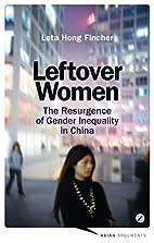 Leftover Women: The Resurgence of Gender…