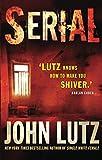 Lutz, John: Serial