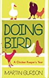 Gurdon, Martin: Doing Bird