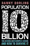 Dorling, Danny: Population 10 Billion