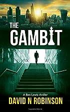 The Gambit (Ben Lewis Thrillers) by David N.…