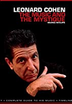 Leonard Cohen: The Music and the Mystique by…