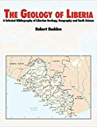 The Geology of Liberia: a Selected…