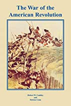 The War of the American Revolution by Robert…