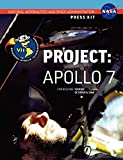 NASA: Apollo 7: The Official NASA Press Kit
