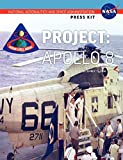 NASA: Apollo 8: The Official NASA Press Kit