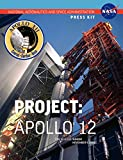 NASA: Apollo 12: The Official NASA Press Kit