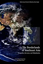 The Borderlands of Southeast Asia:…