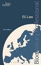Ipso Factos: EU Law by Emma Barry