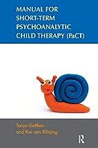 Manual for Short-term Psychoanalytic Child…