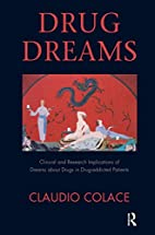 Drug Dreams: Clinical and Research…