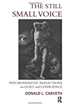 The Still Small Voice: Psychoanalytic…