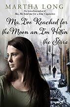 Ma, I've Reached for the Moon an I'm Hittin…