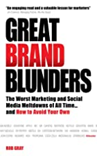Great Brand Blunders: Marketing Mistakes,…