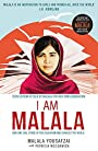 I am Malala: How One Girl Stood Up for Education and Changed the World - Patricia McCormick Malala Yousafzai