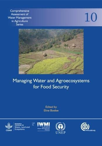 managing-water-and-agroecosystems-for-food-security-comprehensive-assessment-of-water-management-in-agriculture-series