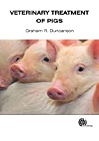 Veterinary Treatment of Pigs by Graham R.…