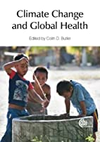 Climate Change and Global Health by Colin D.…