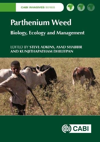 parthenium-weed-biology-ecology-and-management-cabi-invasives-series