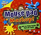Mouse Pad Mash Up (Mouse Pads) by Tim…